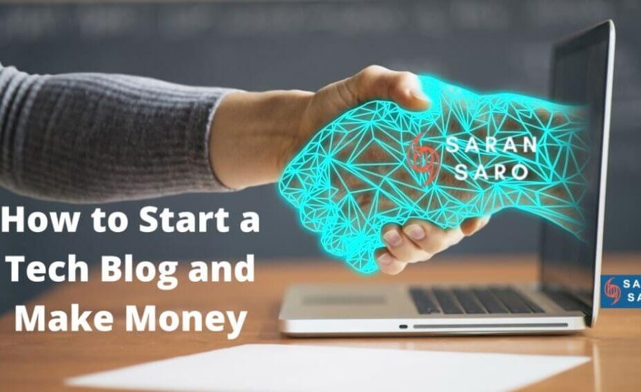 How To Make Money With a Tech Blog