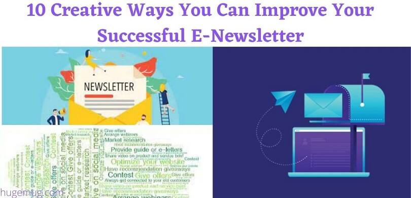 10 Creative Ways You Can Improve Your Successful E-Newsletter