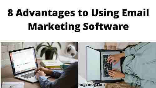 8 Advantages to Using Email Marketing Software