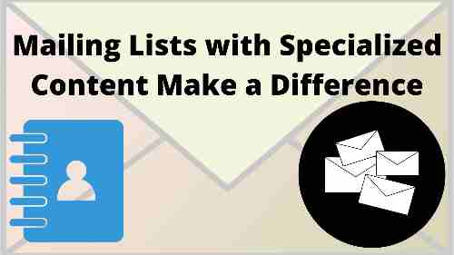 Mailing Lists with Specialized Content Make a Difference