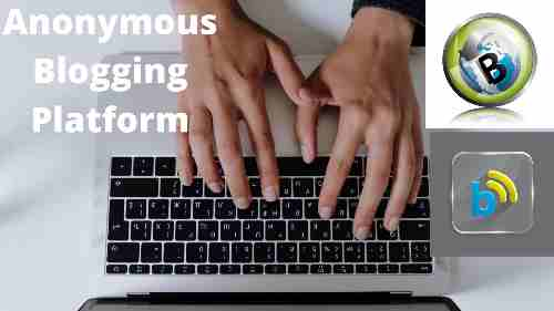 4 Things You Should Know About an Anonymous Blogging Platform