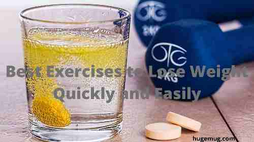 Best Exercises to Lose Weight Quickly and Easily