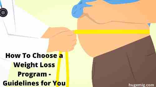 How To Choose a Weight Loss Program - Guidelines for You