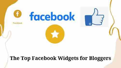 The Top Facebook Widgets for Bloggers