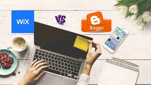 Wix Vs. Blogger - Is There Really Any Difference